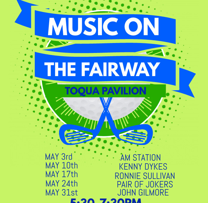 May Music on the Fairway